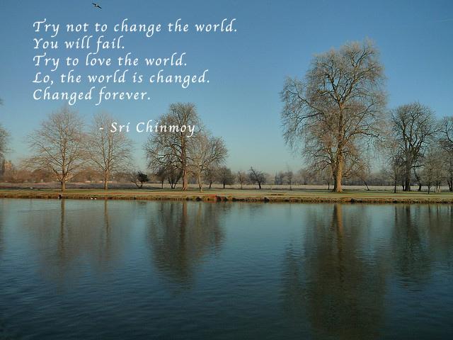 Não Tente Mudar O Mundo Poemas Frases E Mensagens