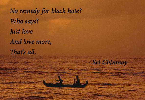 poema-de-sri-chinmoy-no-remedy-hate-unmesh