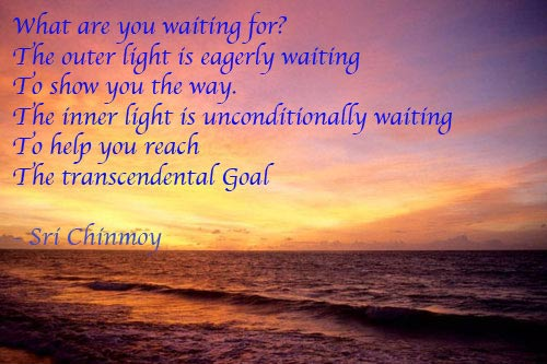 poema-de-sri-chinmoy-what-are-you-waiting-for